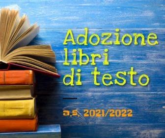 Adozione dei libri di testo a.s. 2021/2022